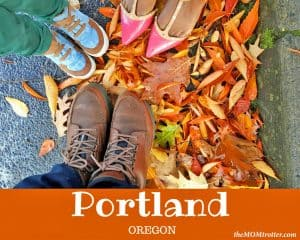 Portland, Oregon – With Kids