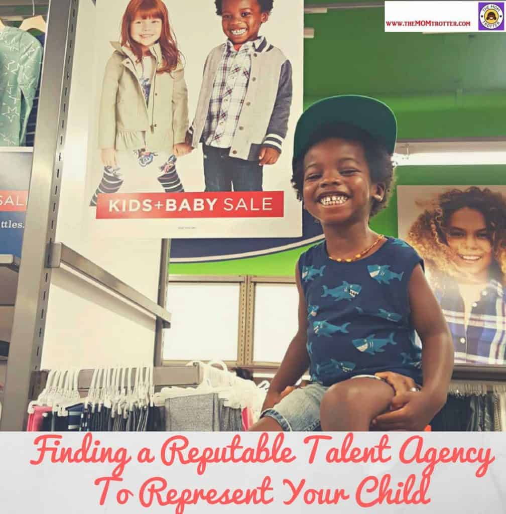 Finding A Reputable Model or Talent Agency To Represent Your Child