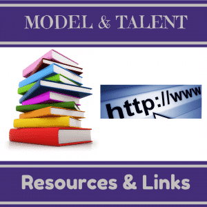 Model & Talent – Useful Resources & Links