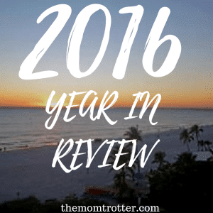 The Mom Trotter's Year In Review – 2016