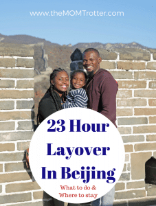 23 Hour Layover In Beijing – With Kids