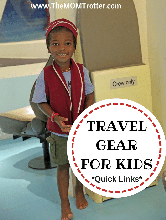 e26c8c870a4 Travel Gear For Kids - Quick Links | The MOM Trotter