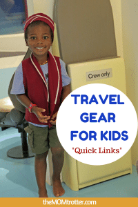 Travel Gear For Kids – Quick Links