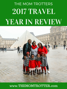 The MOM Trotter's 2017 Travel Year In Review
