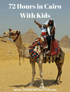 72 Hours In Cairo With Kids