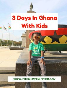 3 Days In Ghana With Kids