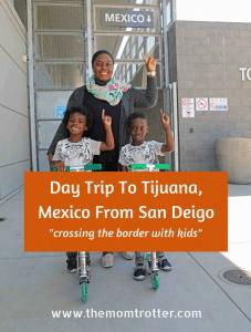 Day Trip To Tijuana With Kids