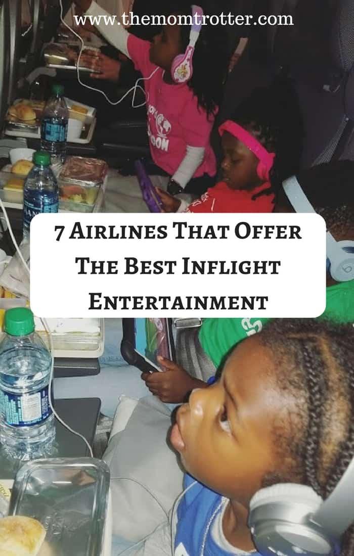 best inflight entertainment