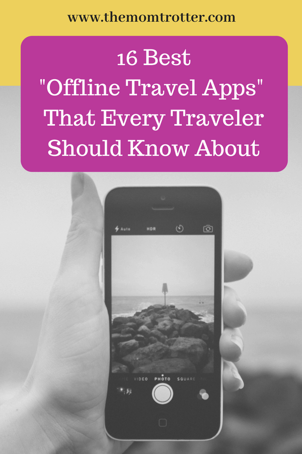 Best Offline Travel Apps That Every Traveler Should Know About