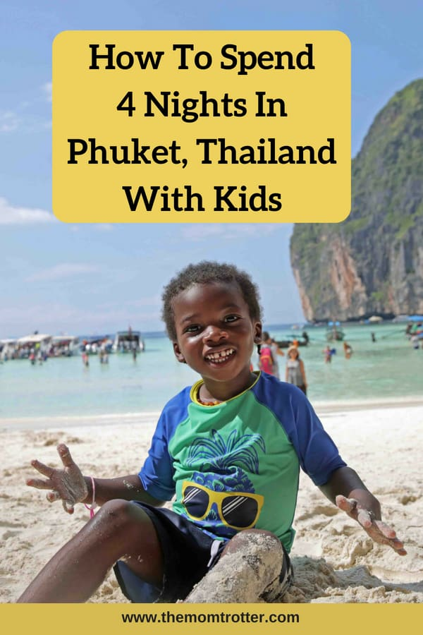 4 nights in Phuket Thailand with kids