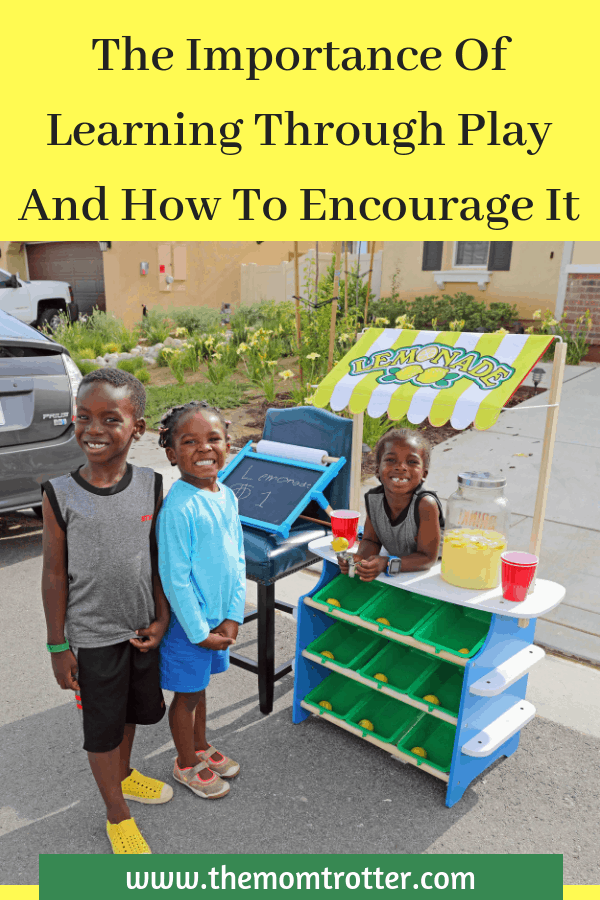 The Importance Of Learning Through Play And How To Encourage It