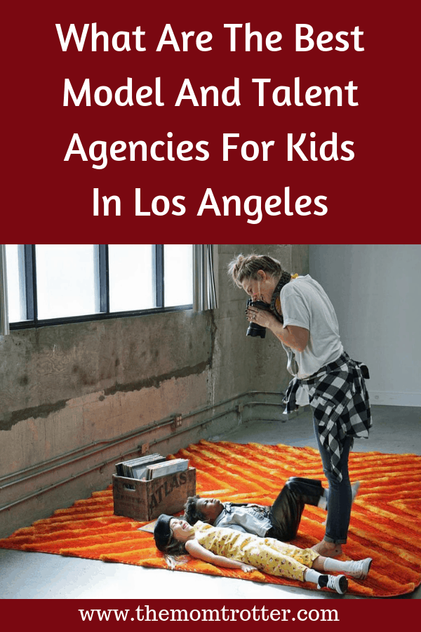 What Are The Best Model And Talent Agencies For Kids In Los