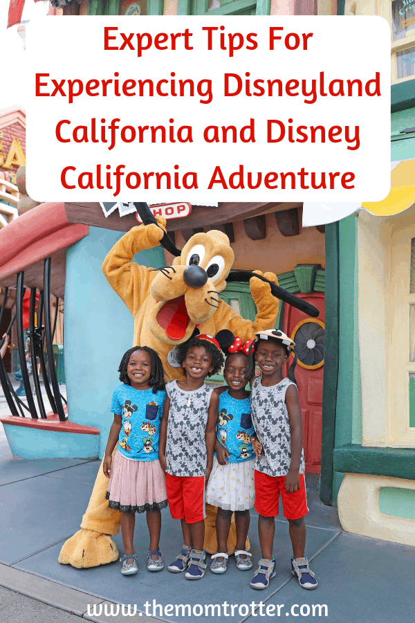Expert Tips For Experiencing Disneyland California With Kids and Disney California Adventure
