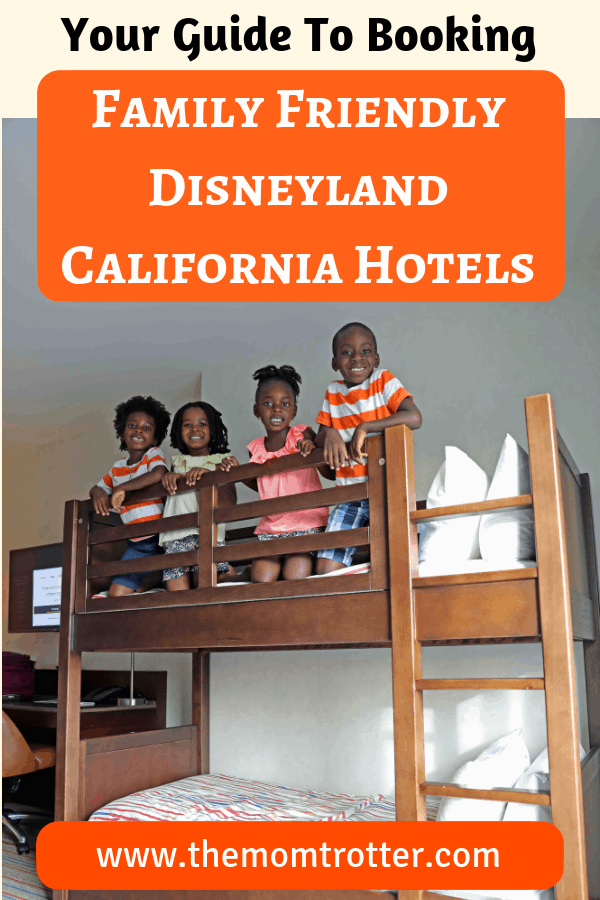 family friendly disneyland california hotels