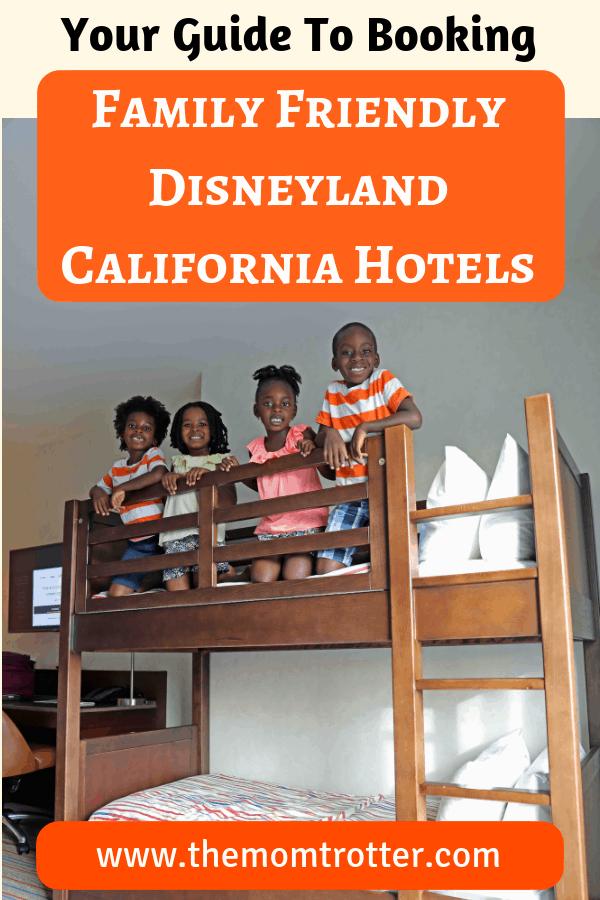 family friendly disneyland california hotels