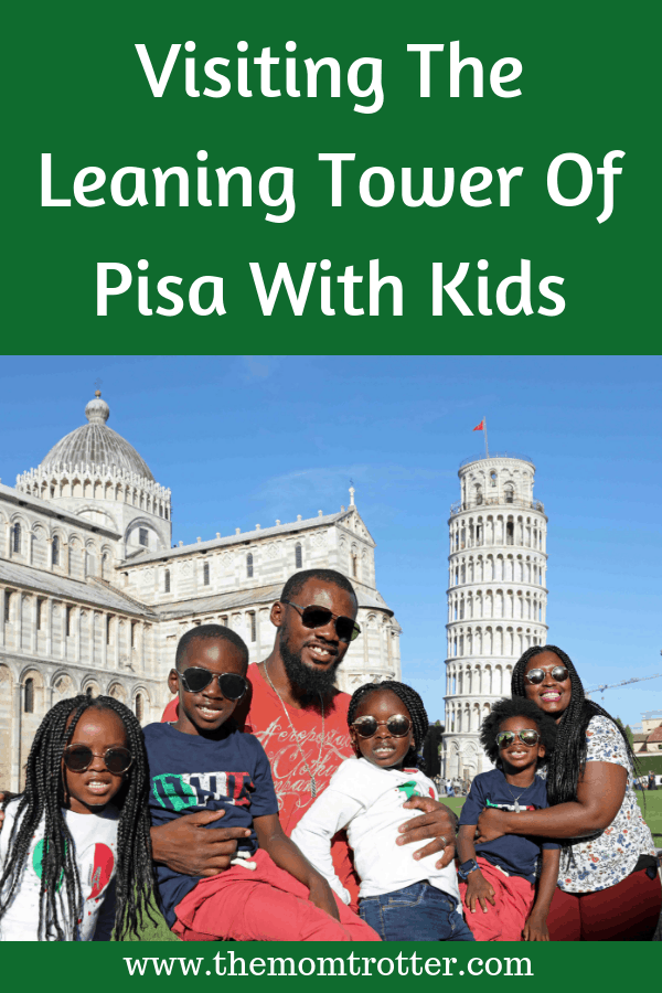 Visiting The Leaning Tower Of Pisa With Kids