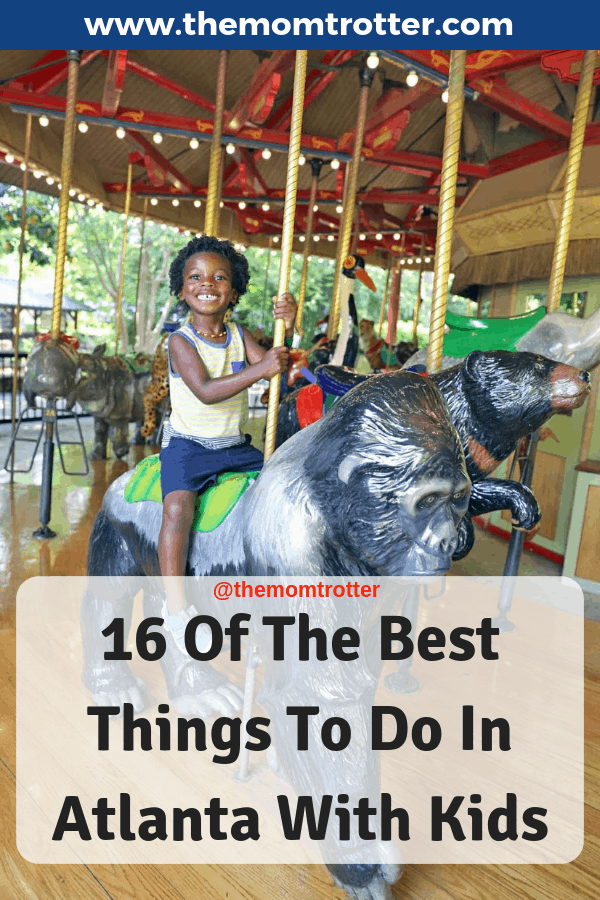 The Best Things To Do In Atlanta With Kids 2