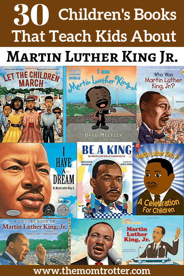 30 Children's Books That Teach Kids About Martin Luther King Jr.