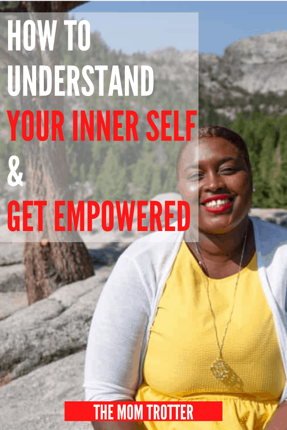 How to understand your inner self and get empowered